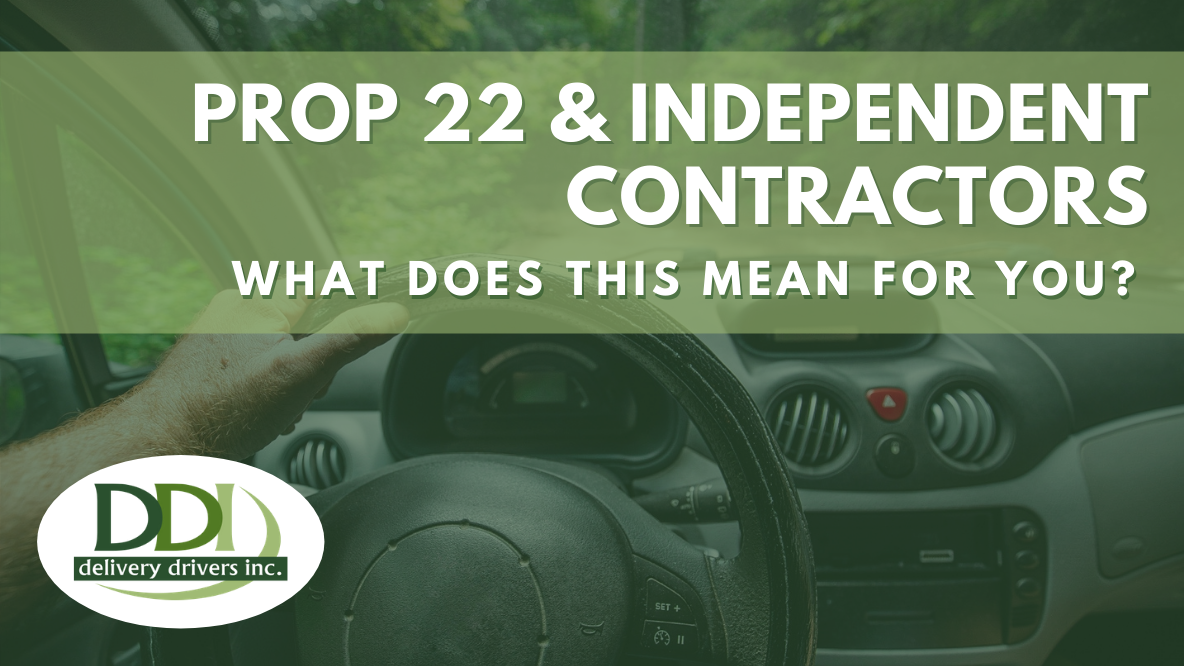 Prop 22 & Independent Contractors